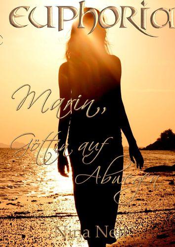 Euphoria - Marin, Göttin auf Abwegen