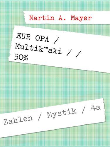 EUR OPA  /  Multik**aki  / / 50%