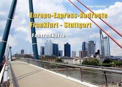 Europa-Express-Radroute Frankfurt - Stuttgart