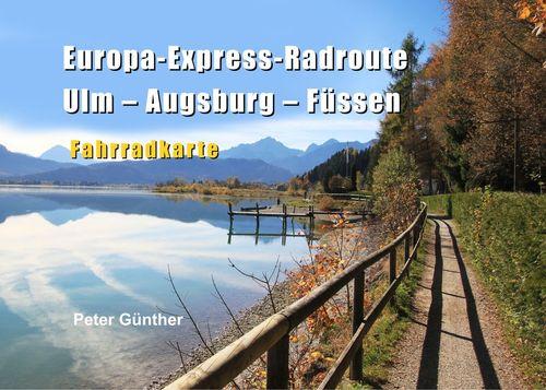 Europa-Express-Radroute Ulm-Augsburg-Füssen