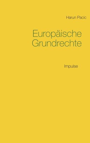 Europäische Grundrechte