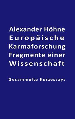 Europäische Karmaforschung