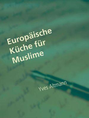 Europäische Küche für Muslime