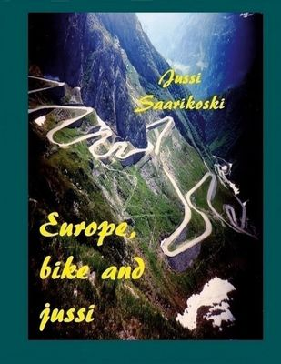 Europe, bike and jussi