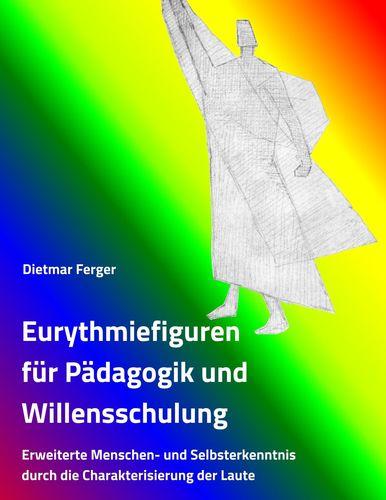 Eurythmiefiguren für Pädagogik und Willensschulung