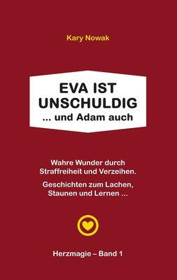 Eva ist unschuldig ... und Adam auch