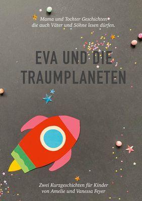 Eva und die Traumplaneten