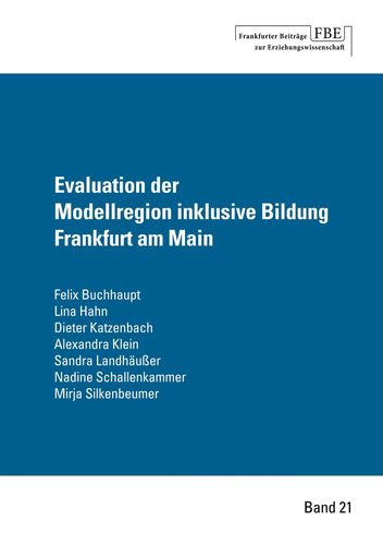 Evaluation der Modellregion inklusive Bildung Frankfurt am Main