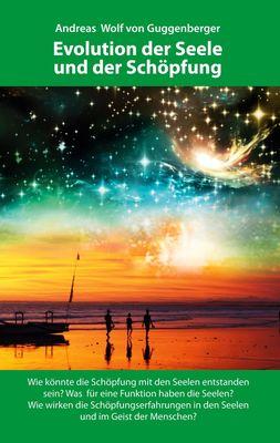 Evolution der Seele und der Schöpfung