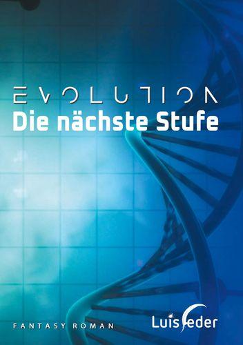 Evolution - Die nächste Stufe