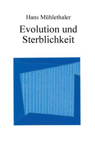 Evolution und Sterblichkeit