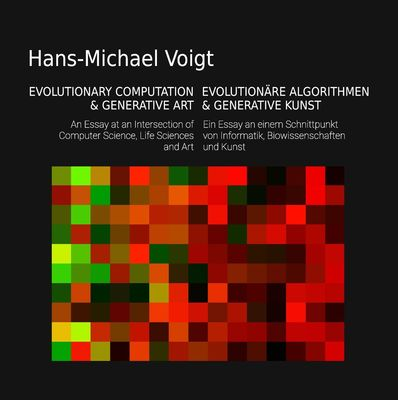Evolutionäre Algorithmen und Generative Kunst - Evolutionary Computation and Generative Art