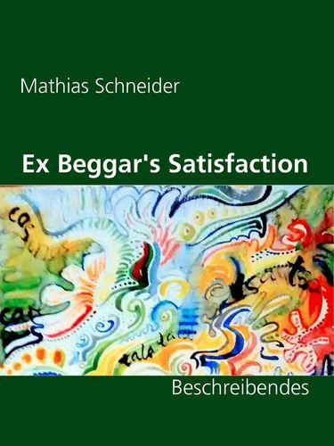 Ex Beggar's Satisfaction