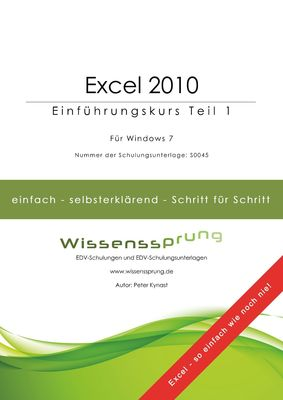 Excel 2010 - Einführungskurs Teil 1