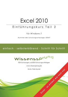 Excel 2010 - Einführungskurs Teil 2
