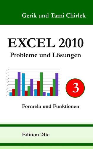 Excel 2010. Probleme und Lösungen. Band 3