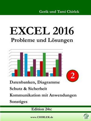 Excel 2016 . Probleme und Lösungen . Band 2