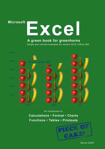 Excel - A green book for greenhorns