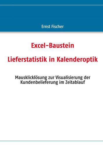 Excel-Baustein Lieferstatistik in Kalenderoptik