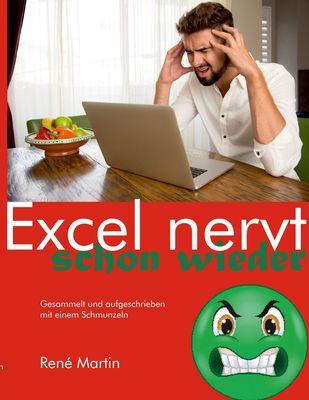 Excel nervt schon wieder