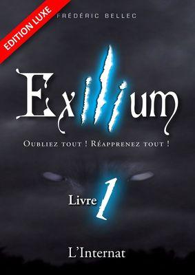 Exilium - Livre 1 : L'Internat (édition luxe)