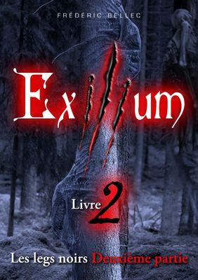 Exilium - Livre 2 : Les legs noirs (deuxième partie)