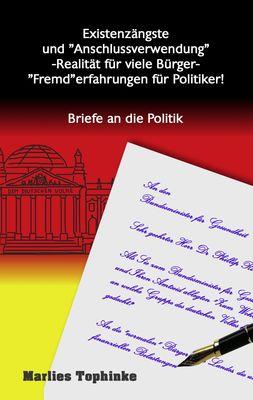 """Existenzängste und """"Anschlussverwendung"""" -Realität für viele Bürger- """"Fremd""""erfahrungen für Politiker!"""