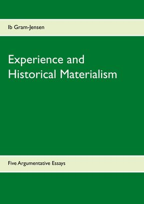 Experience and Historical Materialism