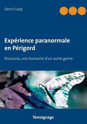 Expérience paranormale en Périgord