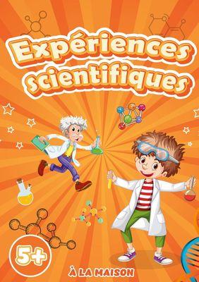 Expériences scientifiques à la maison
