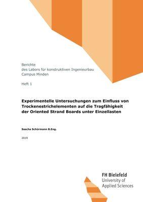 Experimentelle Untersuchungen zum Einfluss von Trockenestrichelementen auf die Tragfähigkeit der Oriented Strand Boards unter Einzellasten
