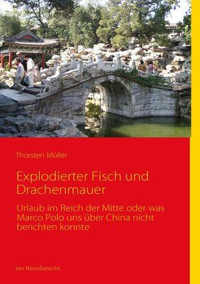 Explodierter Fisch und Drachenmauer