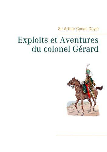Exploits et Aventures du colonel Gérard