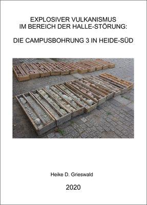Explosiver Vulkanismus im Bereich der Halle-Störung: Die Campusbohrung 3 in Heide Süd