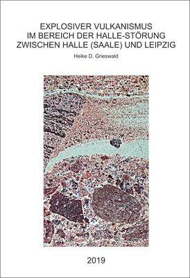 Explosiver Vulkanismus im Bereich der Halle-Störung zwischen Halle (Saale) und Leipzig