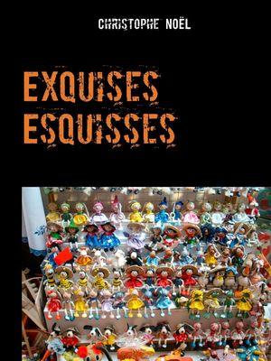 Exquises Esquisses  1