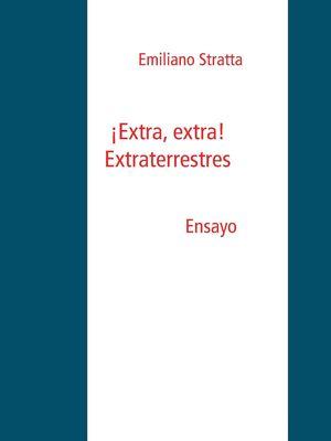 ¡Extra, extra! Extraterrestres.