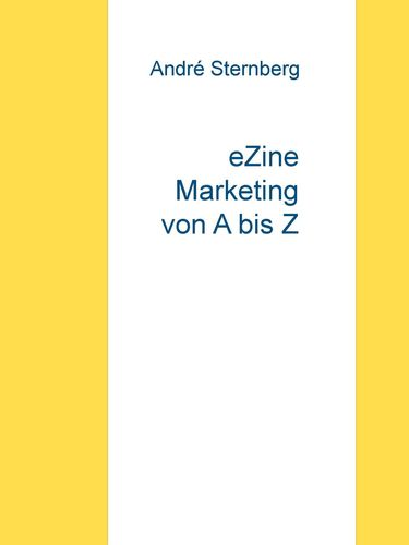 eZine Marketing von A bis Z