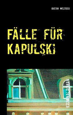 Fälle für Kapulski