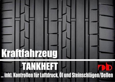 Fahrtenbuch Tankheft Tankbuch für alle KFZ inkl. Kontrollen für Öl und Reifendruck