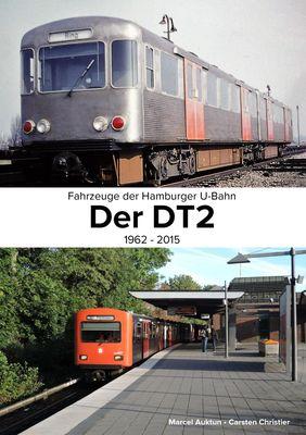 Fahrzeuge der Hamburger U-Bahn: Der DT2