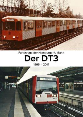 Fahrzeuge der Hamburger U-Bahn: Der DT3