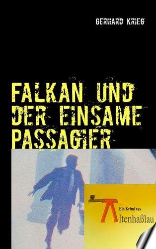 Falkan und der einsame Passagier