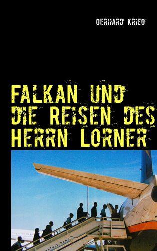 Falkan und die Reisen des Herrn Lorner