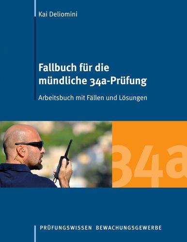 Fallbuch für die mündliche 34a-Prüfung