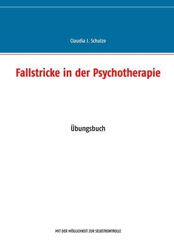 Fallstricke in der Psychotherapie