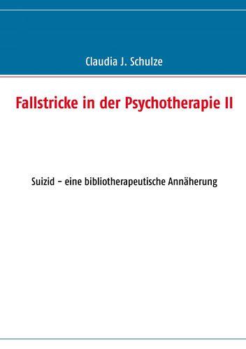 Fallstricke in der Psychotherapie II