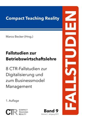 Fallstudien zur Betriebswirtschaftslehre - Band 9