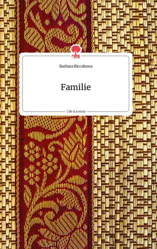 Familie. Life is a Story - story.one