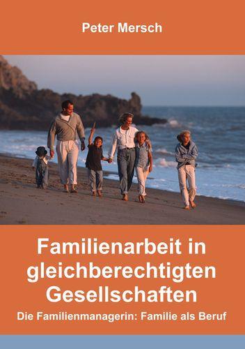 Familienarbeit in gleichberechtigten Gesellschaften